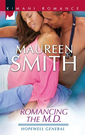 ROMANCING THE M.D. by Maureen Smith